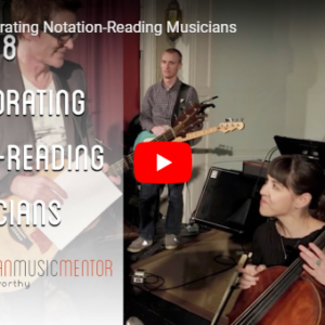 M3 Vlog Incorporation Notation Reading Musicians Grant Norsworthy