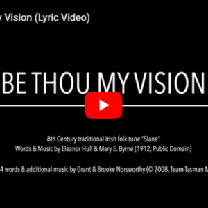 Be Thou My Vision Hymn Grant Norsworthy