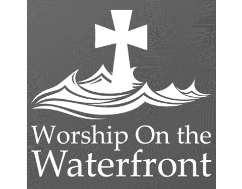 Worship on the Waterfront